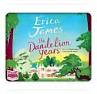 The Dandelion Years by Erica James (CD-Audio, 2015)