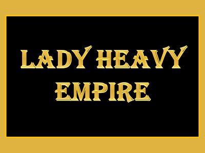 Lady Heavy Empire