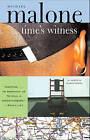 Time's Witness by Michael Malone (Paperback, 2007)