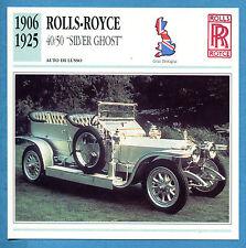 SCHEDA TECNICA AUTO DA COLLEZIONE - ROLLS-ROYCE 40/50 SILVER GHOST 1906-1925