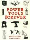 Power Tools Forever 30 Postcards by Hugo Guinness 9781452144924