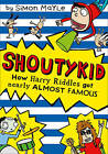 How Harry Riddles Got Nearly Almost Famous by Simon Mayle (Paperback, 2015)