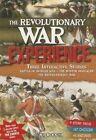 The Revolutionary War Experience by Michael Burgan, Elizabeth Raum (Paperback / softback, 2014)