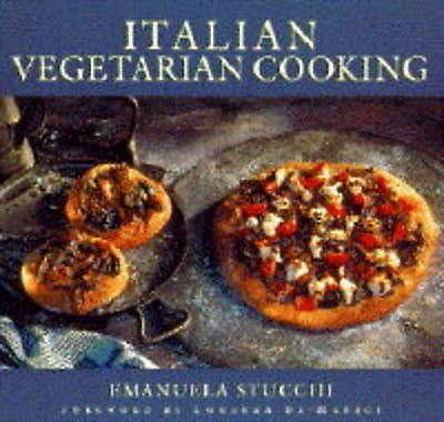 """AS NEW"" Italian Vegetarian Cooking, Stucchi, Emanuela, Book"