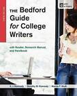 The Bedford Guide for College Writers with Access Code: With Reader, Research Manual, and Handbook by Dorothy M Kennedy, Mr X J Kennedy, University Marcia F Muth (Paperback / softback, 2013)