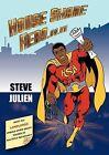 House Share Hero by Steve Julien (Paperback, 2008)