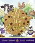 All in Just One Cookie by Goodman/Bush (Hardback, 2006)