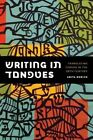 Writing in Tongues: Translating Yiddish in the Twentieth Century by Anita Norich (Paperback, 2013)