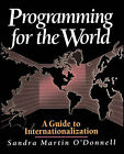 Programming for World Markets: A Guide to Software Internationalization by Sandra Martin (Paperback, 1994)