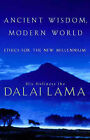 Ancient Wisdom, Modern World: Ethics for the New Millennium by Dalai Lama XIV (Paperback, 2001)