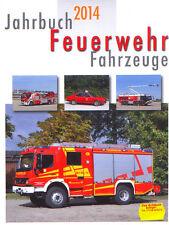Feuerwehr Fahrzeuge Jahrbuch 2014