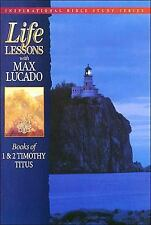 Life Lessons with Max Lucado: Books of 1 & 2 Timothy and Titus (Inspirational Bi