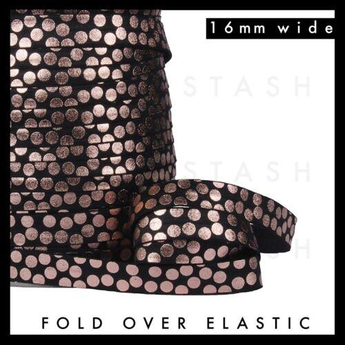 "Rose Gold Polka Dot Fold Over Elastic FOE 5//8/"" 16mm per metre Black White Pink"