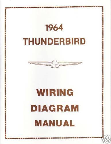 1964 FORD THUNDERBIRD  WIRING DIAGRAM  MANUAL