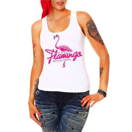 Femmes bretelles shirt Top je suis le Flamingo parmi vous Störchen Pink Rose sort