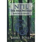 Ni'il The War Within Vol 2 James Boyle