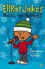 Ellray Jakes Rocks the Holidays! by Sally Warner (Paperback / softback, 2014)