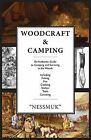 Woodcraft and Camping: A Camping and Survival Guide by George Washington Sears (Paperback / softback, 2013)