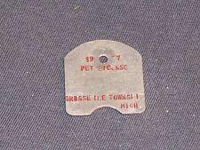 Vintage Pet License Tax Tag Grosse Ile Township 1977                       DS21