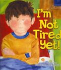 I'm Not Tired yet 9781402268786 by Marianne Richmond Hardcover