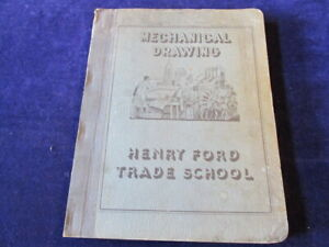 1939-Henry-Ford-Trade-School-Mechanical-Drawing-Manual-Text-Book-SB-Complete-S87