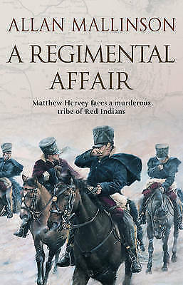 1 of 1 - A Regimental Affair: (Matthew Hervey 3) by Allan Mallinson (Paperback, 2002)