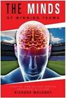 Minds of Winning Teams: Creating Team Success Through Engagement and Culture by Richard Maloney (Paperback, 2014)