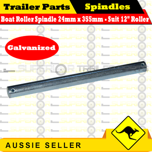 "Superior Boat Roller Spindle Galvanized 24mm x 355mm (suit 12"" roller)"