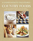 A Green Guide to Traditional Country Foods by Henrietta Green (Hardback, 2011)