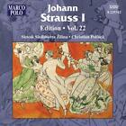 Johann Strauss I Edition Vol.22 von Slovak Sinfonietta Zilina,Pollack (2012)