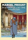 In Search of Lost Time - A Graphic Novel: Swann's Way by Marcel Proust (Hardback, 2016)