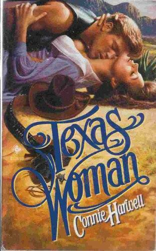 Texas Woman - Mass Market Paperback By Harwell, Connie - VERY GOOD