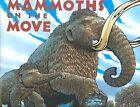 Mammoths on the Move by Lisa Wheeler (Hardback, 2006)