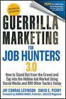Guerrilla Marketing for Job Hunters 3.0: How to Stand Out from the Crowd and Tap Into the Hidden Job Market Using Social Media and 999 Other Tactics Today by David E. Perry, Jay Conrad Levinson (Paperback, 2011)