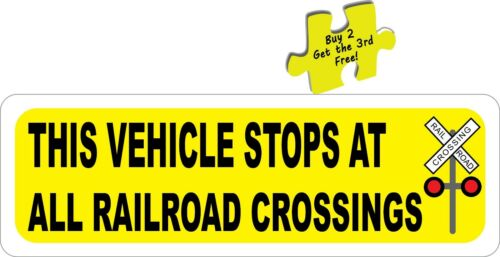 This Vehicle Stops at All Railroad Crossings DOT Safety Decal Sticker p197