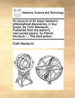 An Account of Sir Isaac Newton's Philosophical Discoveries, in Four Books. by Colin Maclaurin, ... Published from the Author's Manuscript Papers, by Patrick Murdoch, ... the Third Edition. by Colin Maclaurin (Paperback / softback, 2010)