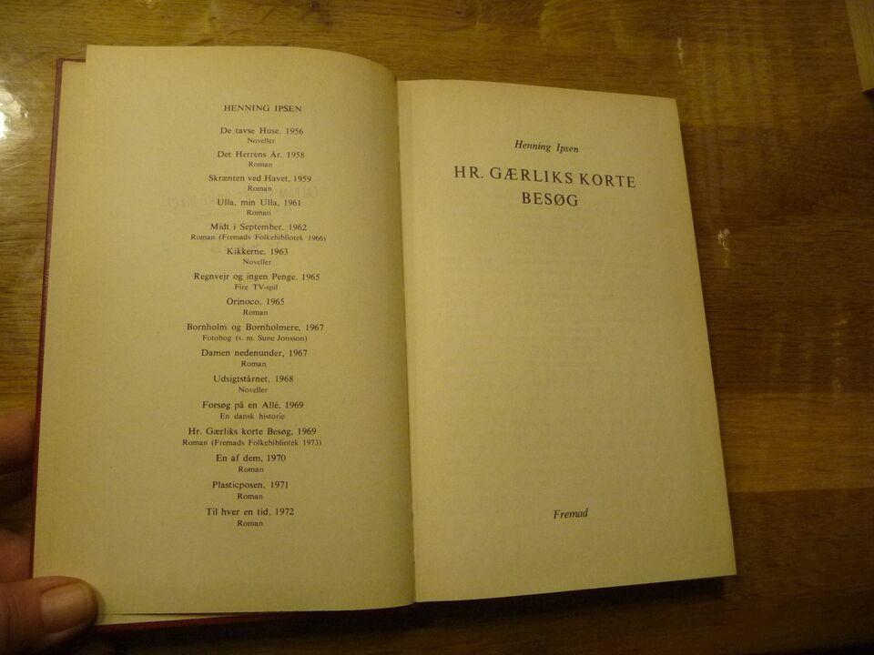 Hr. Gærliks korte besøg, Henning Ipsen, genre: roman