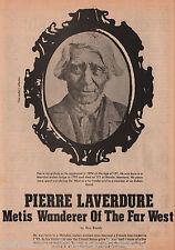 Pierre Laverdure - Metis Wanderer Of The Far West - Bowman, Bundy, Claymorgan