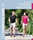The Complete Guide to Nordic Walking by Gill Stewart (Paperback, 2014)