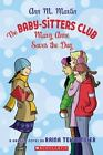 The Baby-Sitters Club Graphix: Mary Anne Saves the Day 3 by Ann M. Martin (2007, Paperback)
