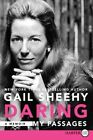 Daring: My Passages by Gail Sheehy (Paperback / softback, 2014)