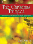 The Christmas Trumpet: Traditional Carols Arranged for Organ and Trumpet by Lorenz Publishing Company (Paperback / softback, 2010)