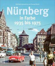 Nürnberg in Farbe 1933 -1975 Stadt Bayern Geschichte Bildband Bilder Fotos Buch