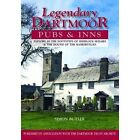 Legendary Dartmoor Pubs & Inns: Explore in the Footsteps of Sherlock Holmes & the Hound of the Baskervilles by Simon Butler (Hardback, 2016)