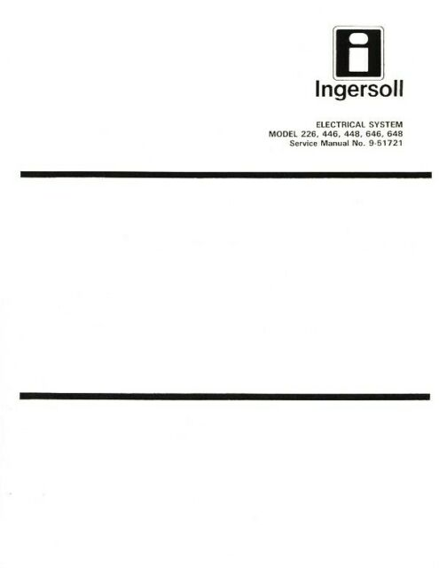 Case Ingersoll Electrical System 226 446 448 646 648 Service Manual