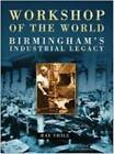 Workshop of the World by Ray Shill (Paperback, 2006)