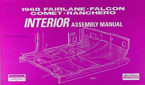 1968 Ford Interior Assembly Manual 68 Torino Falcon Fairlane Ranchero Futura GT