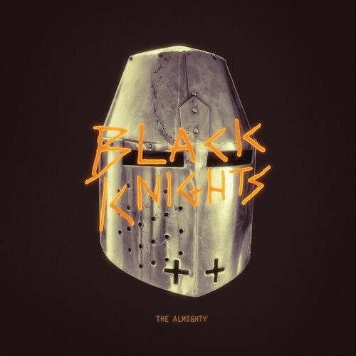 Black Knights, The Black Knights - The Almighty [New CD] Explicit
