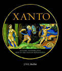 Xanto: Pottery-painter, Poet, Man of the Renaissance by J. V. G. Mallet, Giovanni Hendel, Suzanne Higgott (Paperback, 2007)