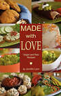 Made with Love: Vegan and Raw Recipes by Jennifer Lynn (Paperback / softback, 2008)